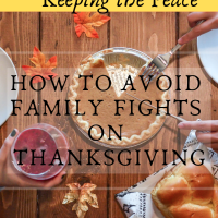 Keeping the Peace: How to Avoid Family Fights On Thanksgiving