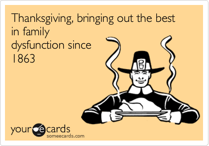 Thanksgiving dysfunction: How to Survive Thanksgiving with the Family #thanksgiving #family #holidaymeals