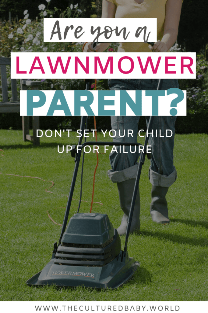 A mom mowing the lawn | lawnmower parenting