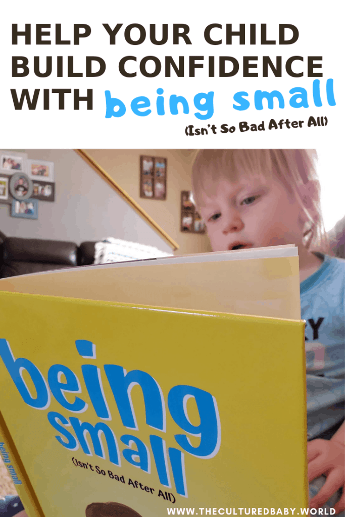 """Help Your Child Build Confidence With """"Being Small (Isn't So Bad After All) 