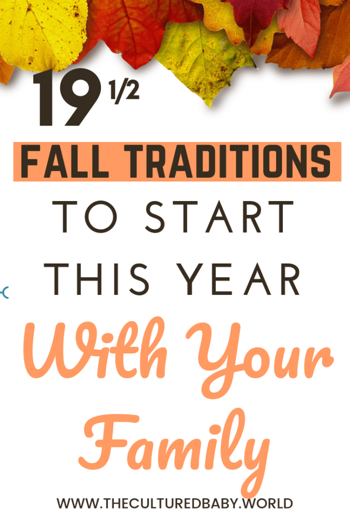 19 1/2  fall traditions to start this year with your family