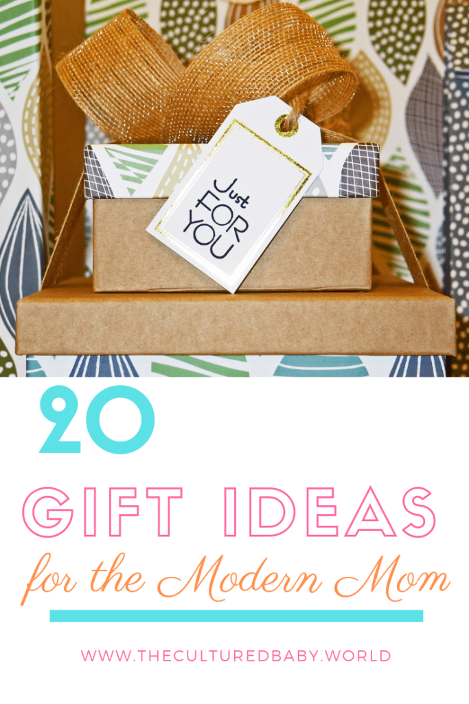 20 Gift Ideas for the Modern Mom
